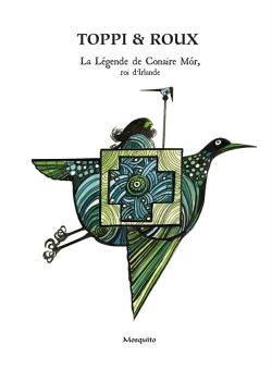couverture de La légende de Conair Mór, roi d'Irla