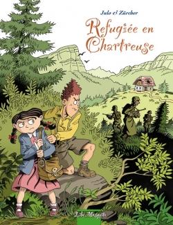 couverture de Réfugiée en Chartreuse