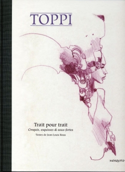Toppi Esquisses couverture trait pour trait